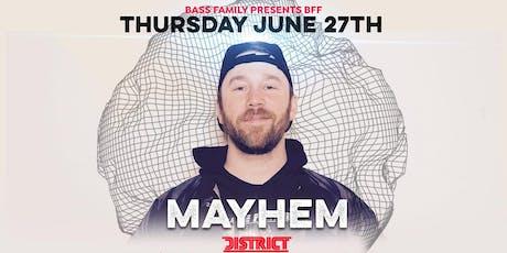 BFF Presents: Mayhem tickets