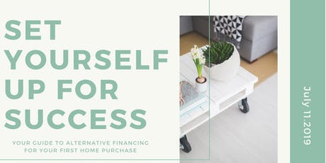 Set Yourself Up For Success: First Time Homebuyers & Alternative Financing tickets