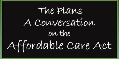 Another Conversation on the ACA - The Plans tickets