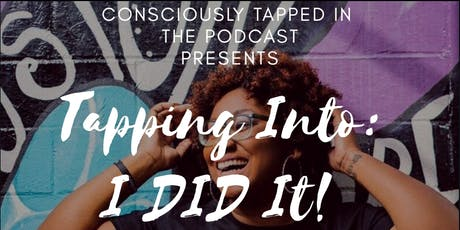 Consciously Tapped In - LIVE PODCAST tickets