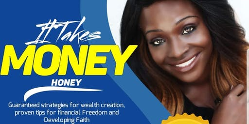 It Takes Money Honey Book Launch