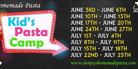 Kid's Pasta Camp - June 17th - June 20th (Ages 5 to 8) tickets