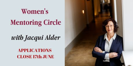 Women's Mentoring Circle with Jacqui Alder | Apply (Investment $600 + GST) tickets