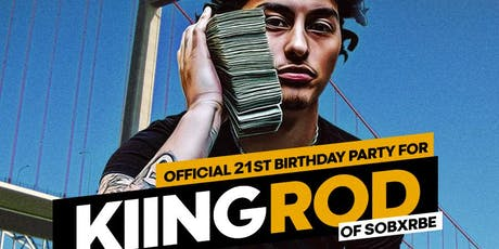 Kiing Rod of SOBxRBE 21st Birthday - Sundays At The Roc tickets