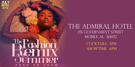 The Fashion Remix - Summer Fashion Show tickets