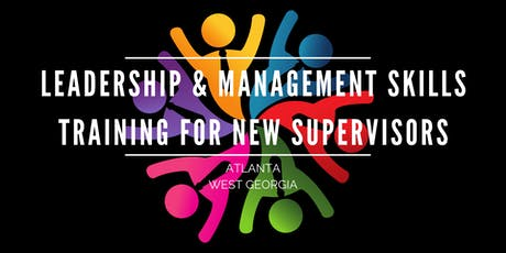 Leadership and Management Skills Training For New Supervisors: West GA tickets