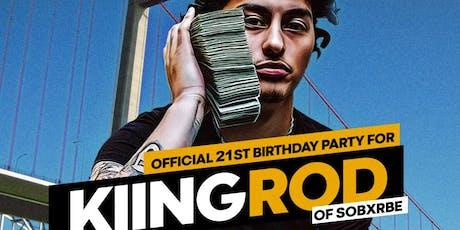 Kiing Rodd of SOBxRBE 21st Birthday - Sundays At The Roc tickets