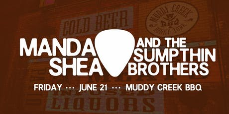 Manda Shea & TSB  @ Muddy Creek tickets