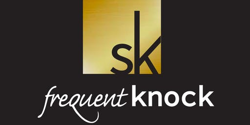 Frequent Knock, a Secret Knock Preview Event