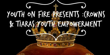 Crowns & Tiaras Youth Empowerment  tickets