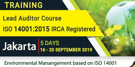 Lead Auditor ISO 14001:2015 - EMS - IRCA  (IDR 7,990,000) tickets