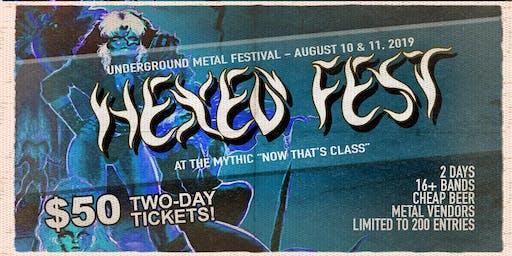 HEXED FEST - Underground metal fest for die hard maniacs