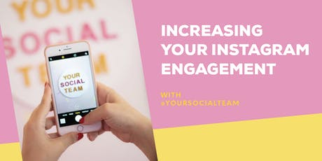 Increasing Your Instagram Engagement  tickets