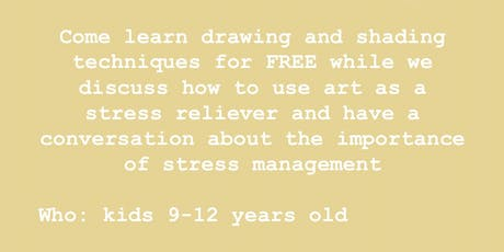 FREE STRESS RELIEVING ART WORKSHOP 2 tickets