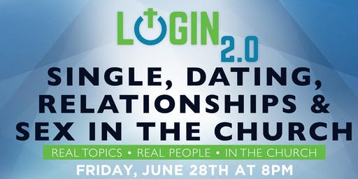 Genesis Login 2.0: Single, Dating, Relationships, & Sex in The Church