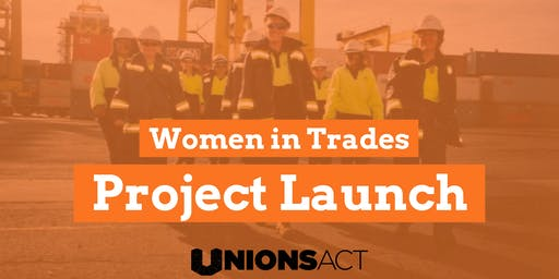 Women in Trades Project Launch!