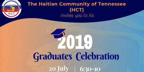 Haitian Community of Tennessee - 2019 Graduates Celebration Party tickets