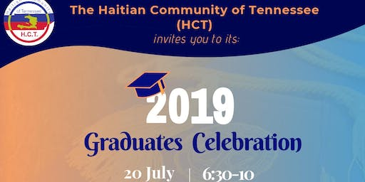 Haitian Community of Tennessee - 2019 Graduates Celebration Party