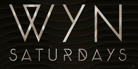 Wyn Saturdays 6/15 tickets