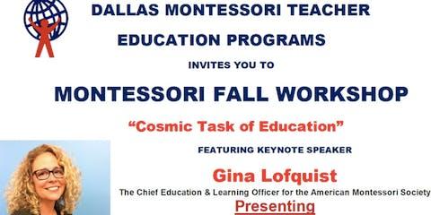 "Montessori Fall Workshop  - ""Cosmic Task of Education"""