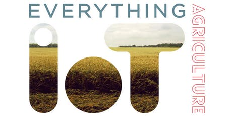 Everything IoT - Food and Agriculture Technology Forum tickets