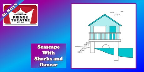 Seascape with Sharks and Dancer tickets