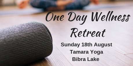 One Day Wellness Retreat tickets