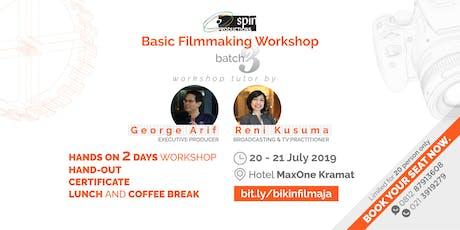 Basic Filmmaking Workshop 3 - Limited Cashback Offer IDR200K  tickets