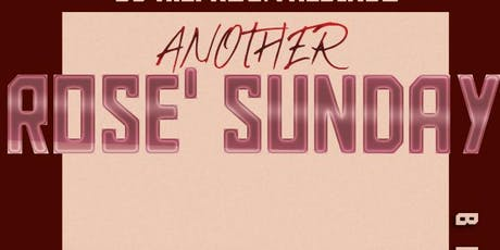 Another Rosé Sunday tickets