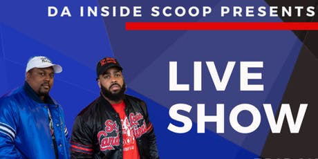 Da Inside Scoop Live Show tickets