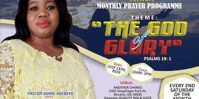 MONTHLY PRAYER PROGRAMME: THE GOD OF GLORY