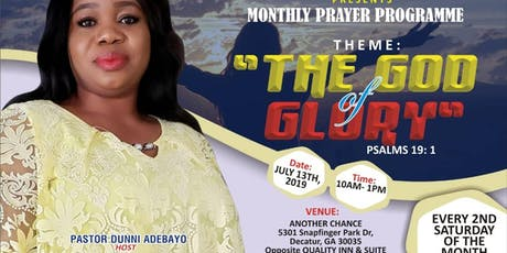 MONTHLY PRAYER PROGRAMME: THE GOD OF GLORY  tickets