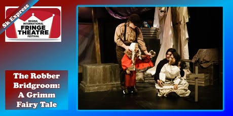 The Robber Bridegroom: A Grimm Fairy Tale tickets