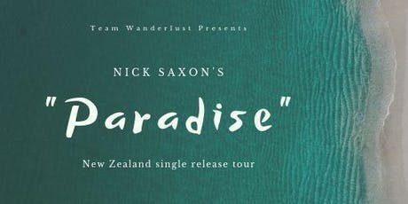 "Nick Saxon (Aus) live at the ""Third Eye"" Wellington  tickets"