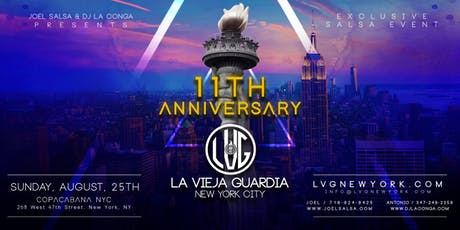 La Vieja Guardia 11th Anniversary - LVG Exclusive Salsa Event in NYC tickets