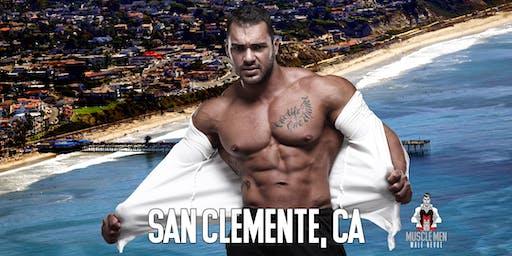 Muscle Men Male Strippers Revue & Male Strip Club Shows San Clemente, CA 8 PM-10 PM