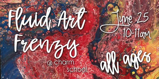 6.25 Fluid Art Frenzy - All Ages