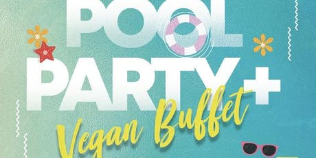Veggie Mijas Pool Party x Vegan Buffet! tickets