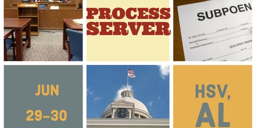 Process Server Training 101 - Huntsville