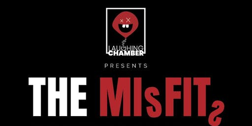 Stand Up Comedy - The Misfits