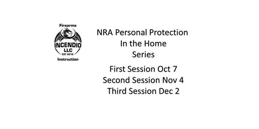 3 Session Series: Personal Protection in the Home