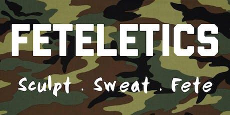 Feteletics Presents: CARNIVAL BOOTCAMP tickets