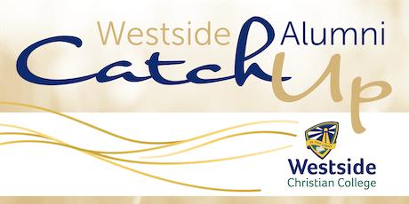 Westside Alumni Catch Up tickets