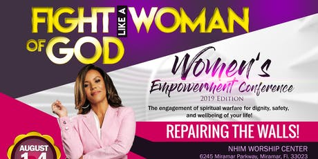 FIGHT LIKE A WOMAN OF GOD Woman's Conference- 'Repairing the Walls' tickets