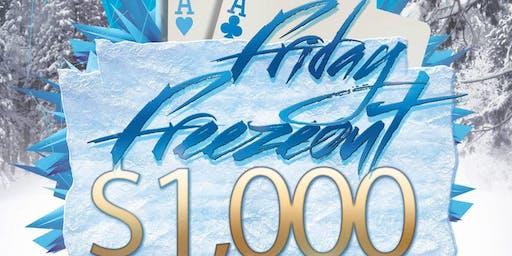 Freezeout Friday $1000 Guarantee