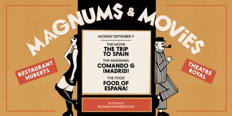 Movies and Magnums - THE TRIP TO SPAIN tickets