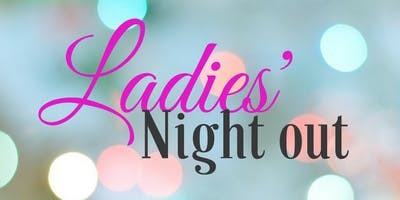 June 29th Ladies Night Out