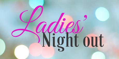 June 29th Ladies Night Out tickets