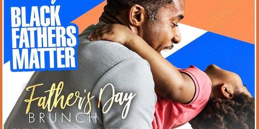 "Brunch Du Jour ""Black Father's Matter' Father's Day  Edition"