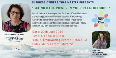 Taking Back the POWER in your RELATIONSHIPS - with Francis Borg tickets